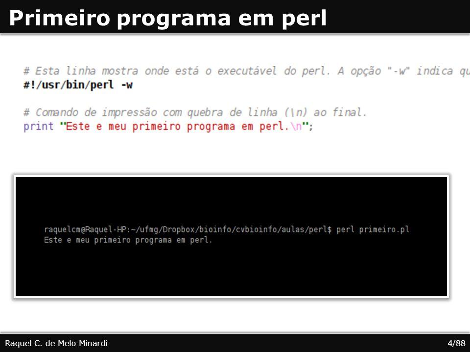 Função substr Raquel C. de Melo Minardi25/88