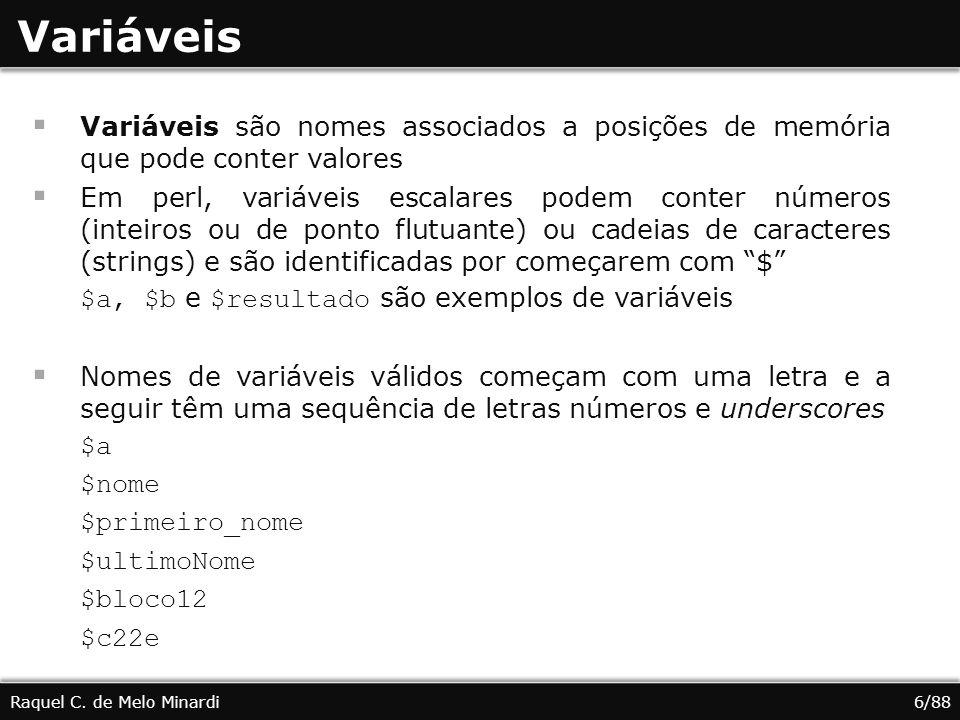 Cadeias de caracteres Raquel C. de Melo Minardi17/88