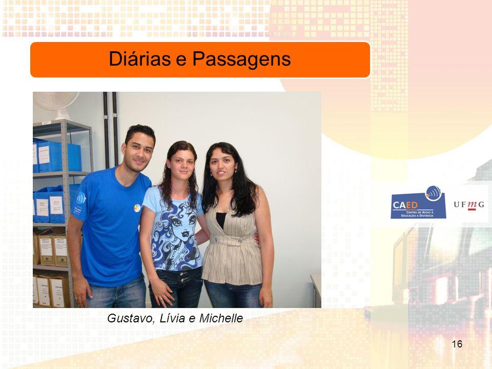 Diárias e Passagens Gustavo, Lívia e Michelle 16
