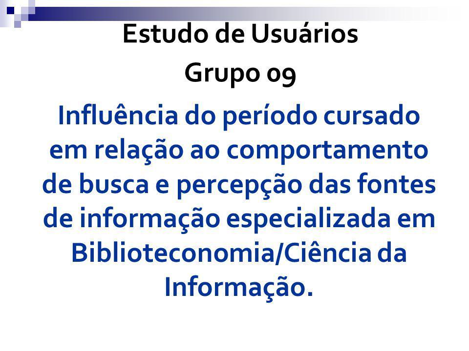 Influência do período cursado em relação ao comportamento de busca e percepção das fontes de informação especializada em Biblioteconomia/Ciência da In