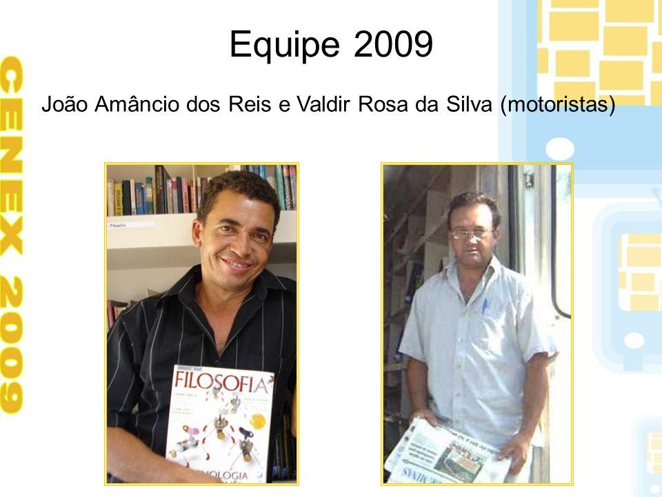 Equipe 2009 João Amâncio dos Reis e Valdir Rosa da Silva (motoristas)