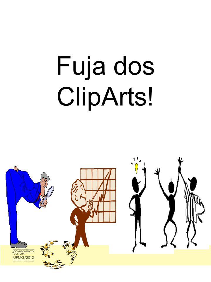 Fuja dos ClipArts!