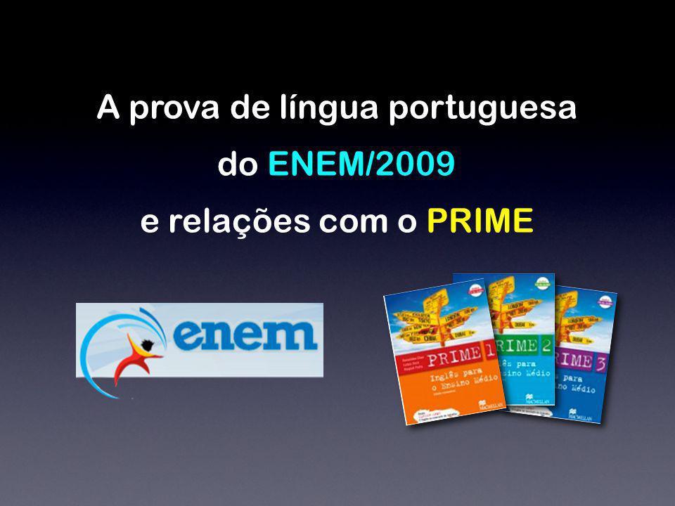 A prova de língua portuguesa do ENEM/2009 e relações com o PRIME