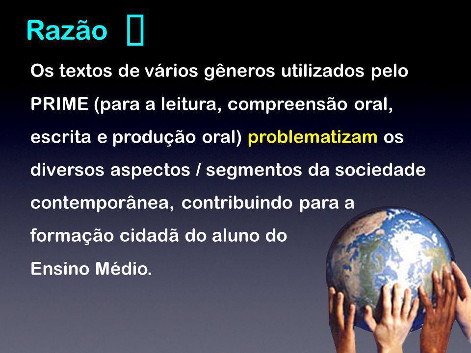A coleção PRIME desenvolve o letramento digital dos alunos ao reconhecê-los como digital natives* do espaço cibernético e propõe várias atividades, tais como, criação de blogs, e-groups, e-books, wikis etc para que eles possam comunicar, criar e colaborar enquanto aprendem inglês.