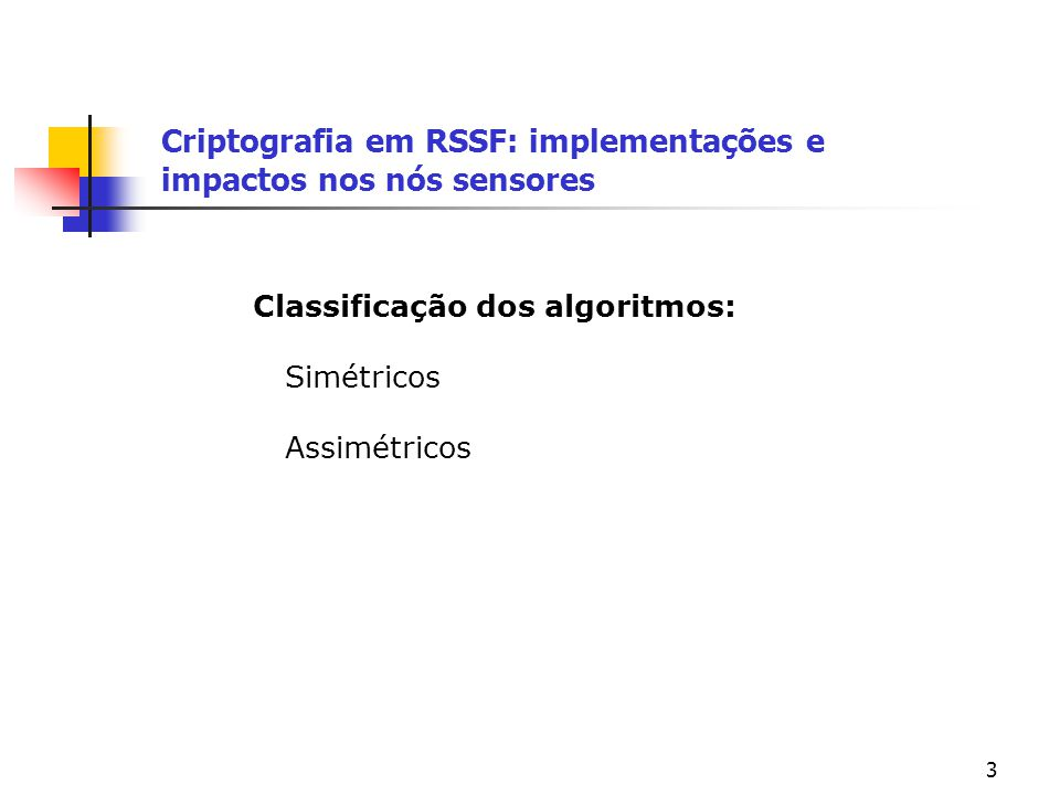 54 Criptografia em RSSF: implementações e impactos nos nós sensores Referências Chris Karlof, Naveen Sastry, David Wagner; TinySec: A Link Layer Security Architecture for Wireless Sensor Networks; UC Berkeley; Proceedings of the 2nd international conference on Embedded networked sensor systems; Baltimore, MD; November 2004.