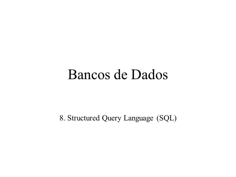 Mais Comandos DML INSERT –INSERT INTO VALUES (lista); –INSERT INTO (atribs) VALUES (lista); –INSERT INTO (atribs) SELECT...