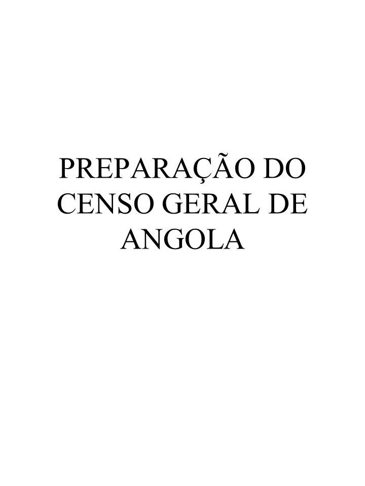 PREPARAÇÃO DO CENSO GERAL DE ANGOLA