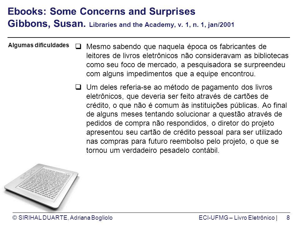 © SIRIHAL DUARTE, Adriana BoglioloECI-UFMG – Livro Eletrônico | Ebooks: Some Concerns and Surprises Gibbons, Susan.