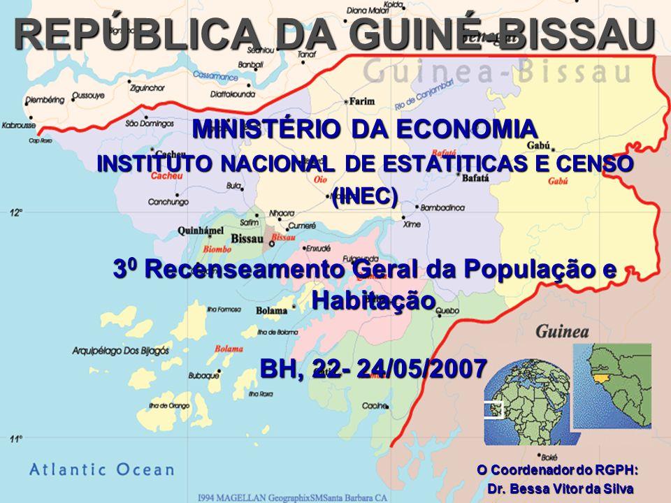 INTRODUÇÃO: A República da Guiné-Bissau está no seu 3 0 Recenseamento, o primeiro teve lugar em 1979 e o segundo em 1991.