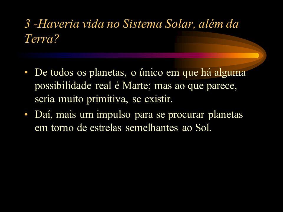 2.4 - Origens do Sistema Solar 2.4.2 - Teoria de von Weizsäcker (1944) De acordo com esta teoria, o Sistema Solar teria se originado a partir de um disco de gás e poeira que rodeava o Sol na época de sua formação, sendo uma conseqüência natural da evolução da estrela.