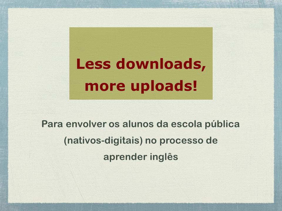 Less downloads, more uploads.
