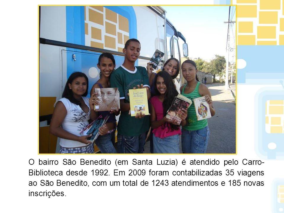 O bairro São Benedito (em Santa Luzia) é atendido pelo Carro- Biblioteca desde 1992. Em 2009 foram contabilizadas 35 viagens ao São Benedito, com um t
