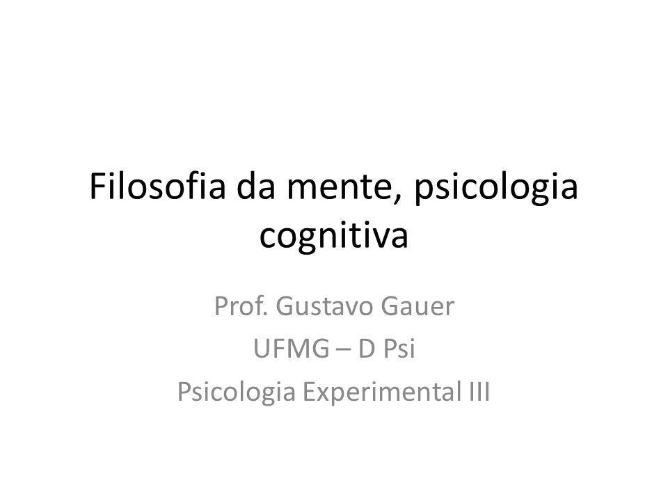 Filosofia da mente, psicologia cognitiva Prof.