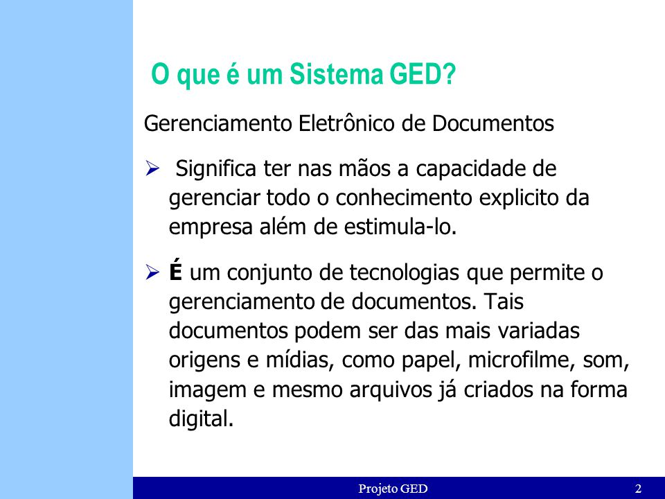 Projeto GED2 O que é um Sistema GED.