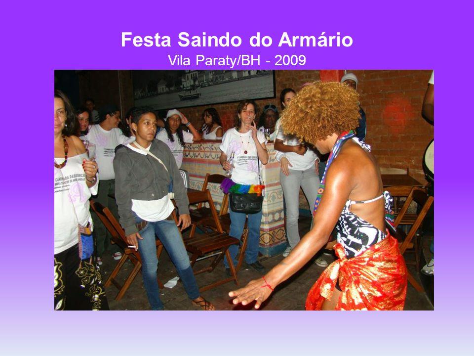 Festa Saindo do Armário Vila Paraty/BH - 2009