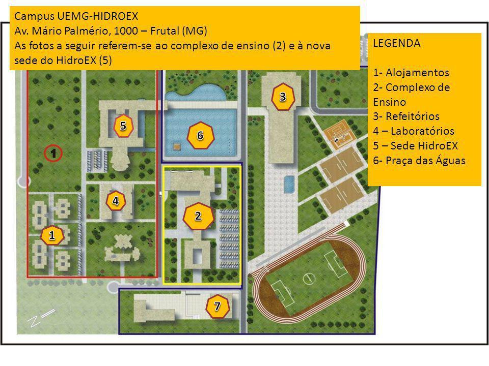 Campus UEMG-HIDROEX Av. Mário Palmério, 1000 – Frutal (MG) As fotos a seguir referem-se ao complexo de ensino (2) e à nova sede do HidroEX (5) LEGENDA