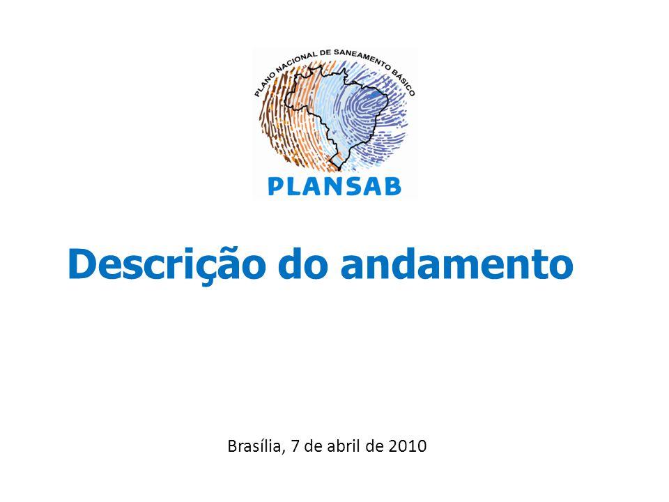 Descrição do andamento Brasília, 7 de abril de 2010