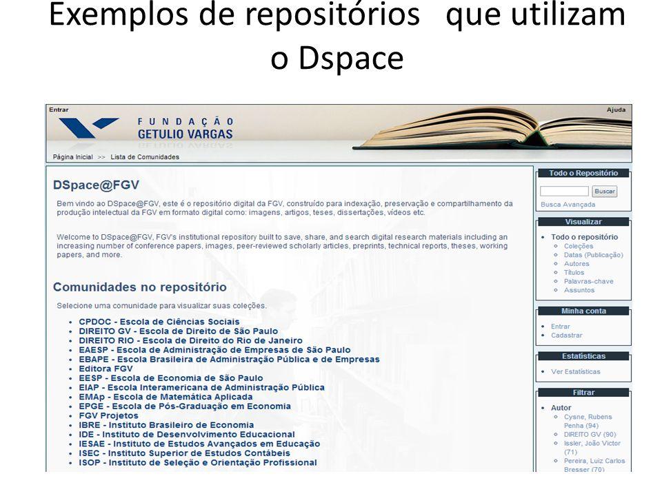 Exemplos de repositórios que utilizam o Dspace