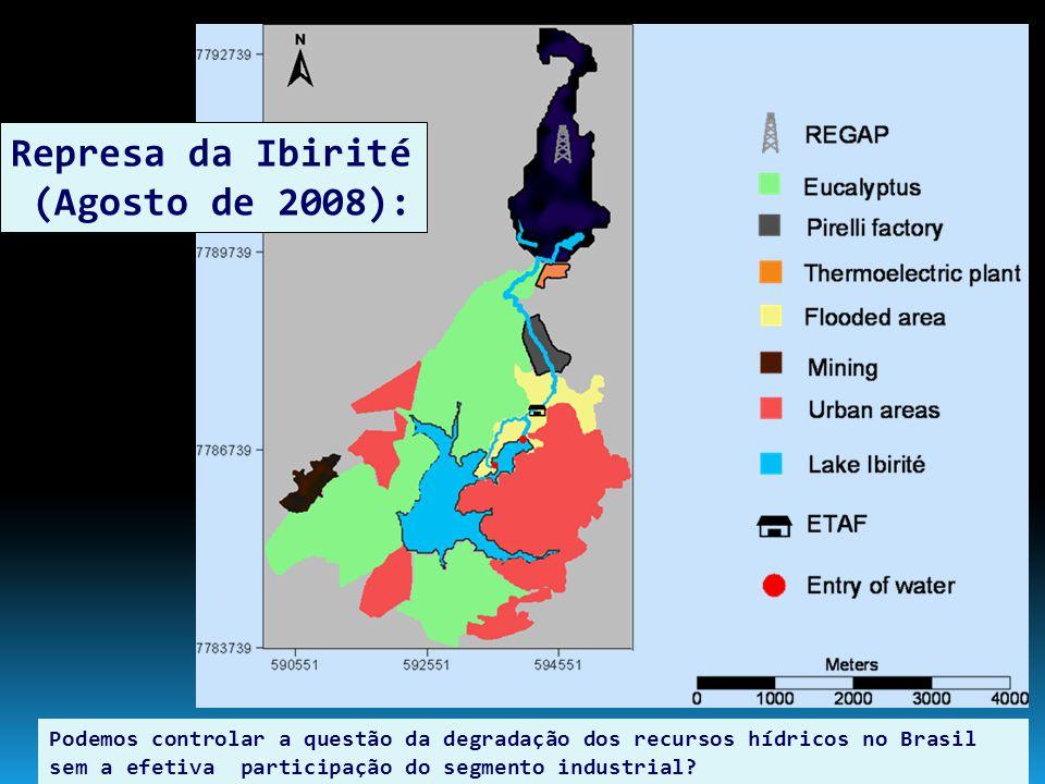 Represa da Ibirité (Agosto de 2008): Podemos controlar a questão da degradação dos recursos hídricos no Brasil sem a efetiva participação do segmento