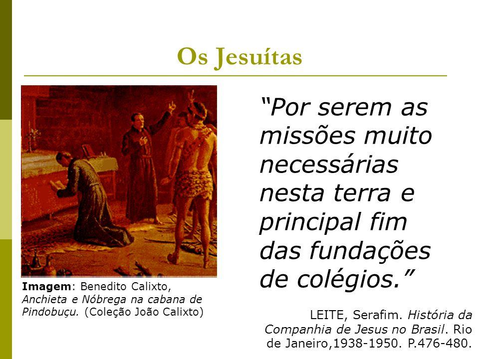 Como era a assimilação dos costumes e idéias passadas pelos jesuítas por parte dos indígenas.