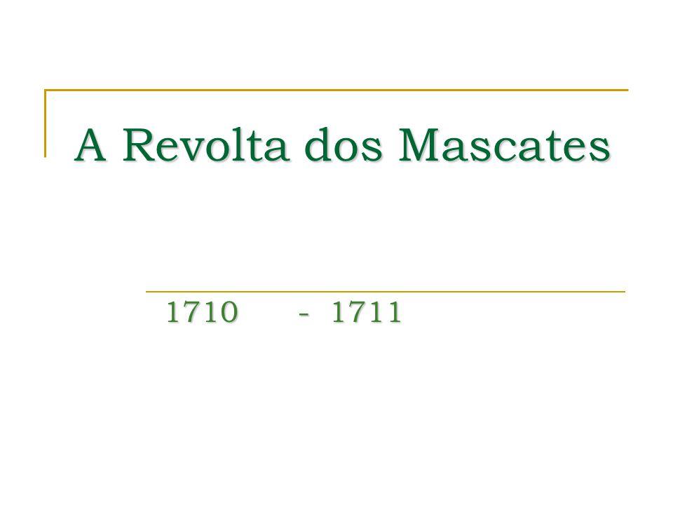 A Revolta dos Mascates 1710- 1711