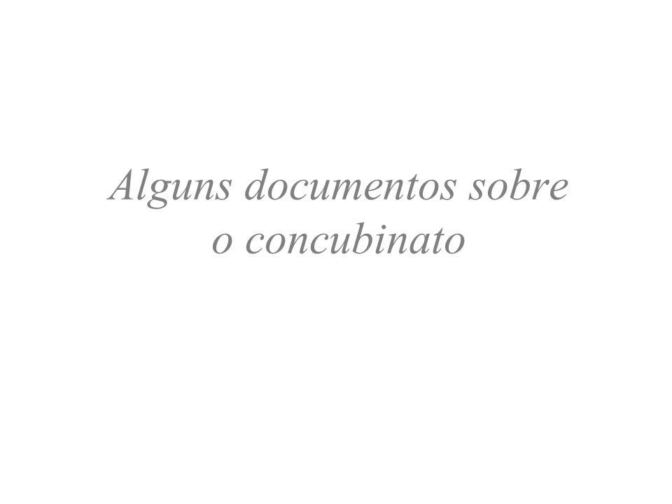 Alguns documentos sobre o concubinato