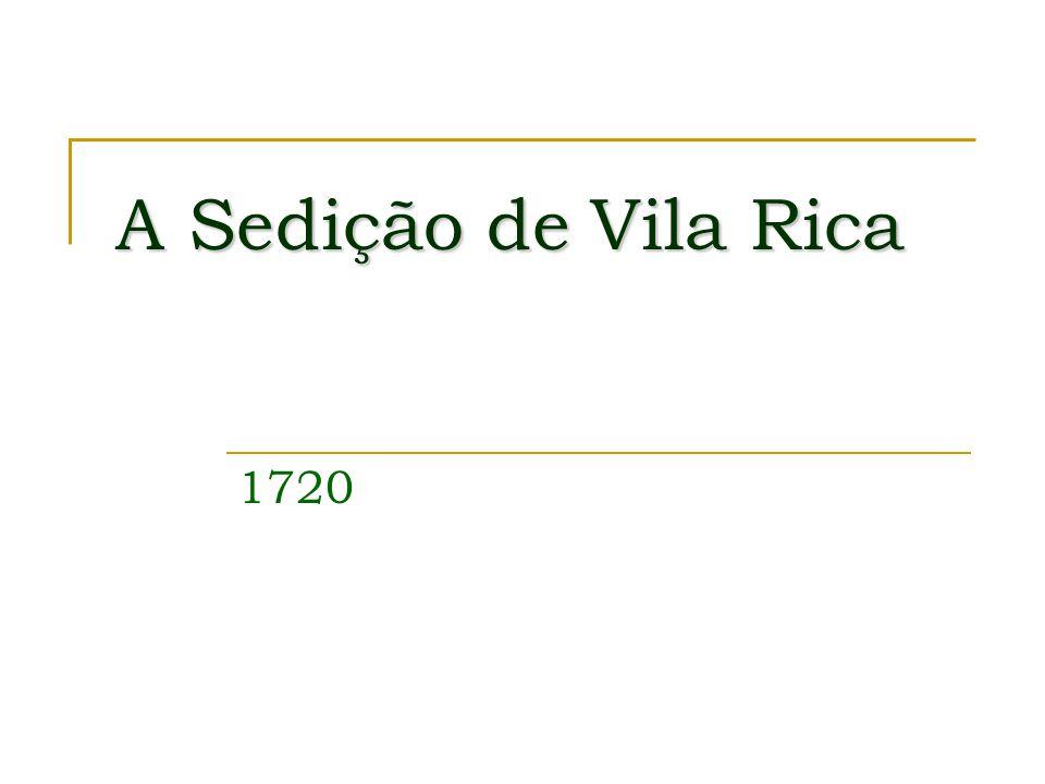 A Sedição de Vila Rica 1720