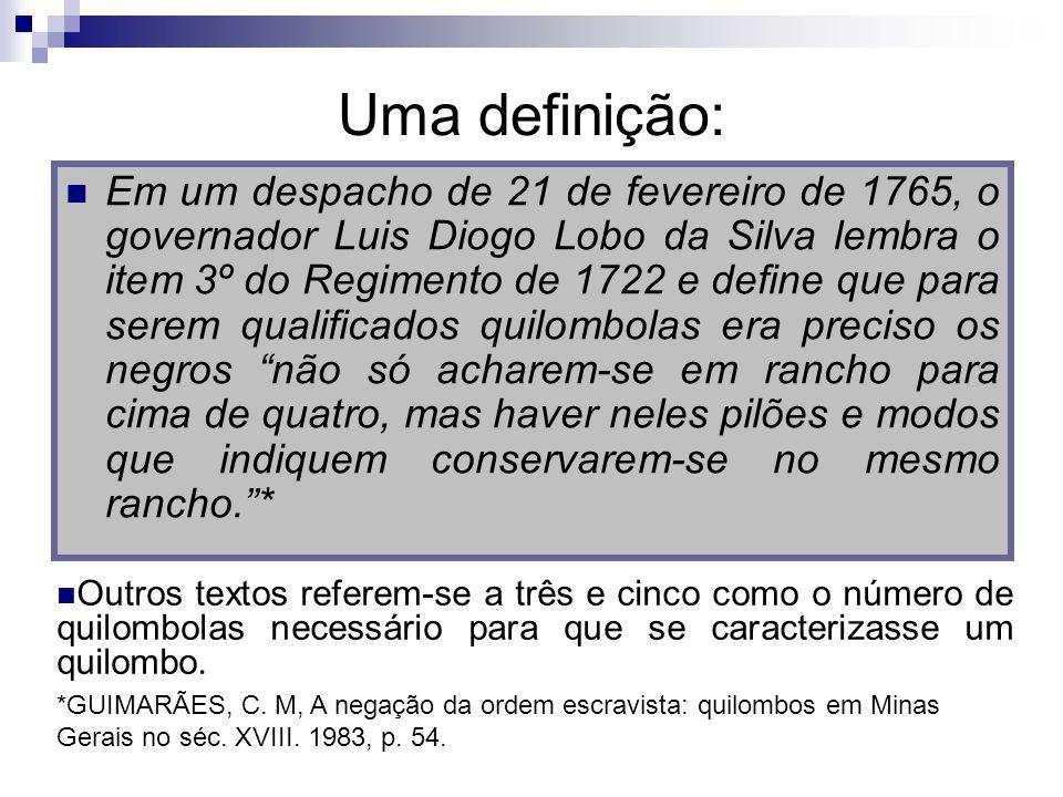 Uma definição: Em um despacho de 21 de fevereiro de 1765, o governador Luis Diogo Lobo da Silva lembra o item 3º do Regimento de 1722 e define que par