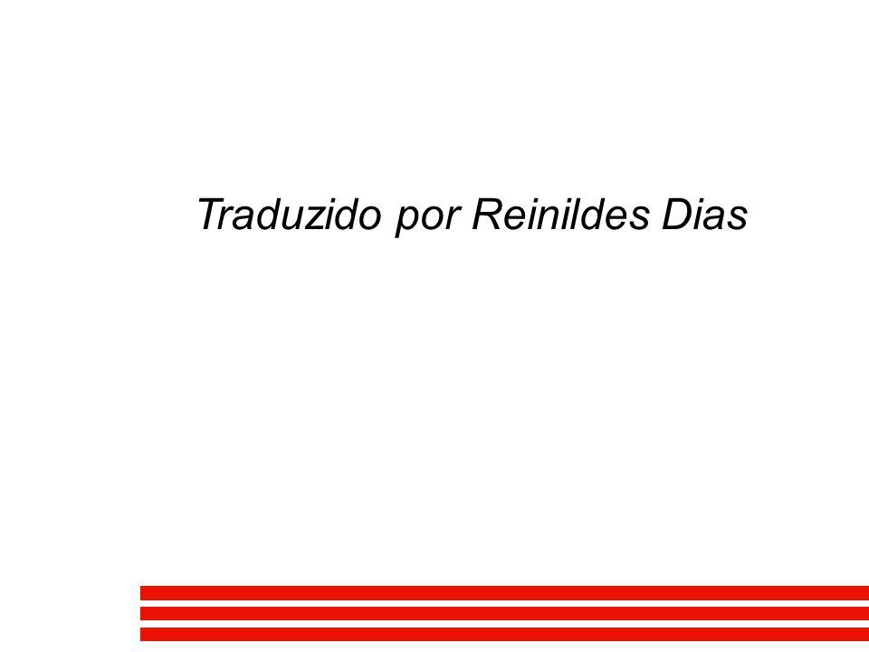 Traduzido por Reinildes Dias