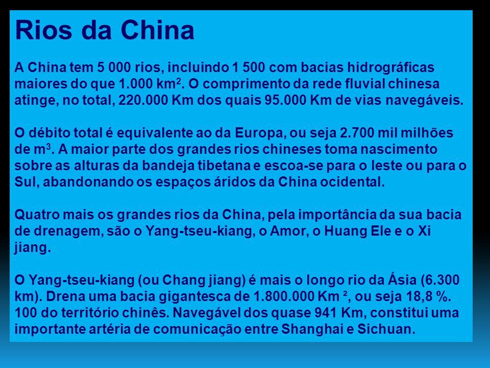 Rios da China A China tem 5 000 rios, incluindo 1 500 com bacias hidrográficas maiores do que 1.000 km 2. O comprimento da rede fluvial chinesa atinge