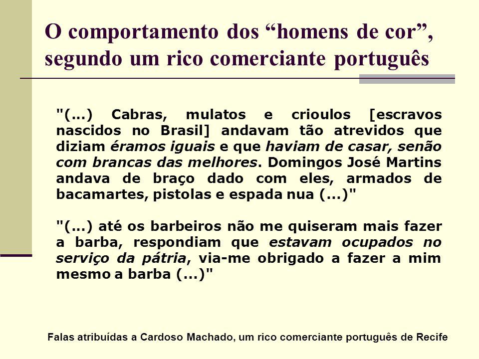 O comportamento dos homens de cor, segundo um rico comerciante português