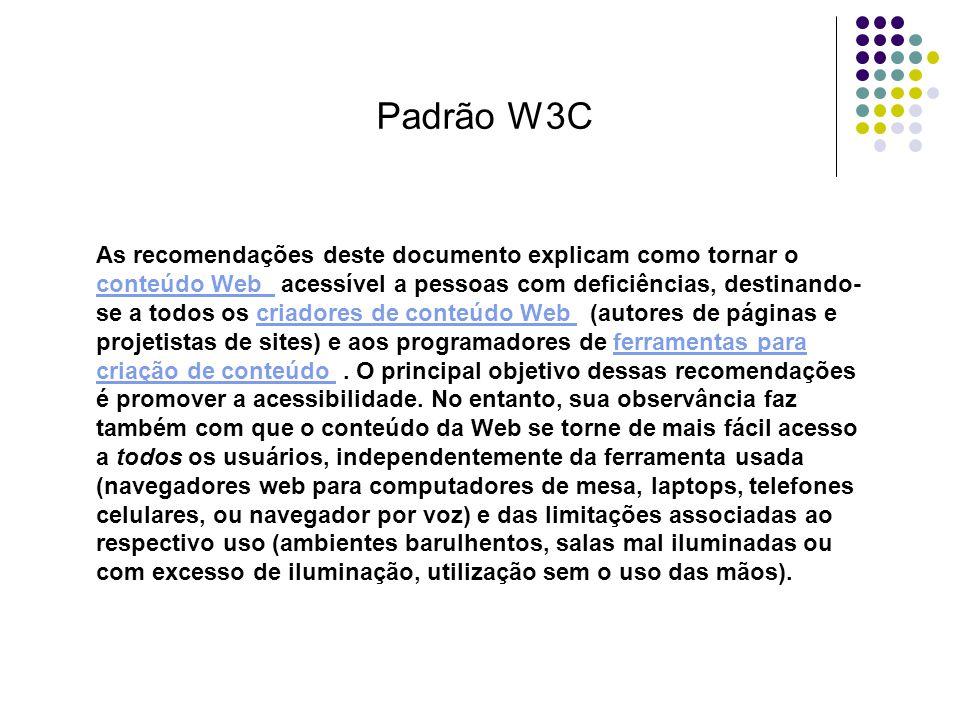 As recomendações deste documento explicam como tornar o conteúdo Web acessível a pessoas com deficiências, destinando- se a todos os criadores de cont