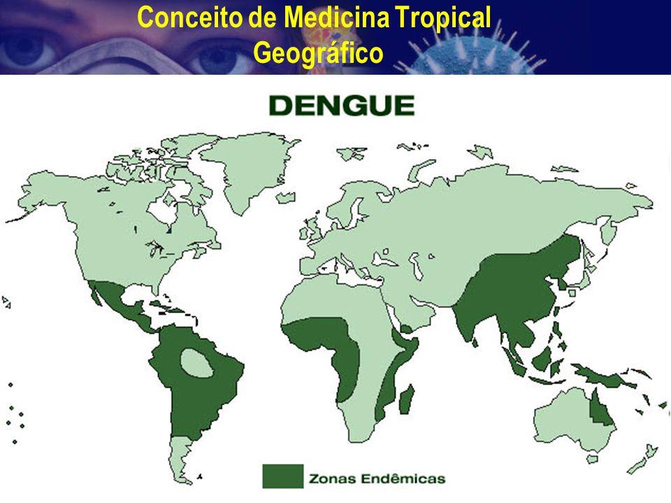 Conceito de Medicina Tropical Geográfico