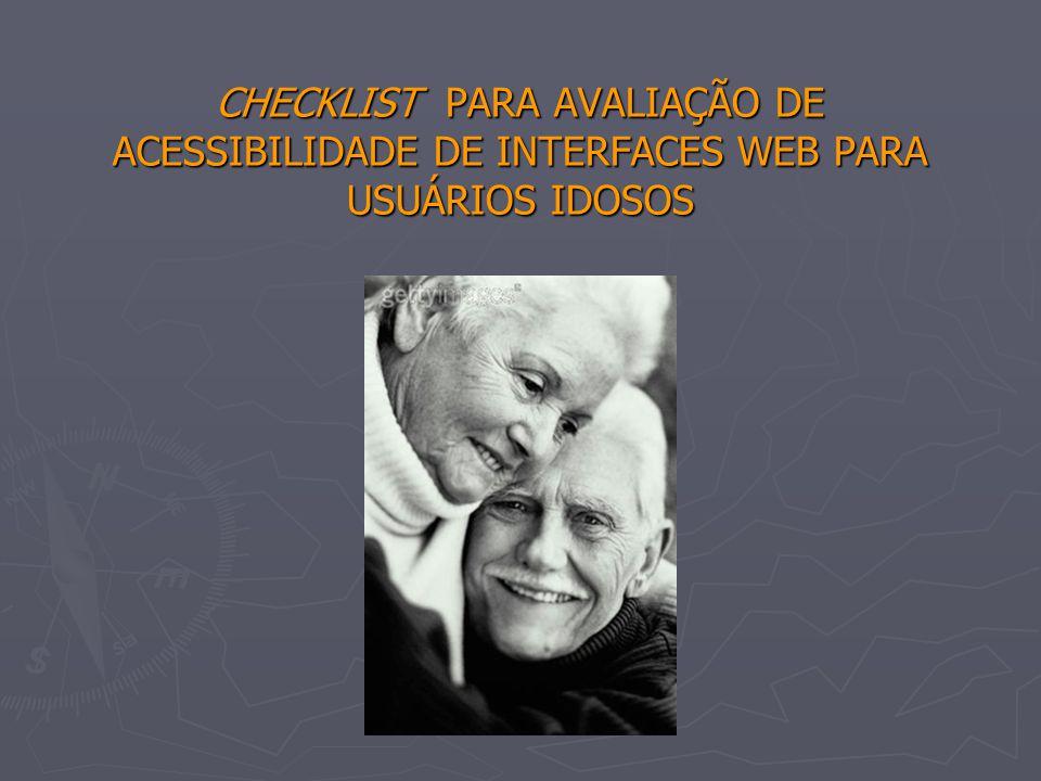 Acessibilidade da WEB para usuários idosos Critério Ergonômico: Controle do Usuário.Controle do Usuário Relevância: Este recurso pode atrapalhar a leitura da página por usuários idosos com problemas visuais e/ou que estiverem usando um software leitor de tela.