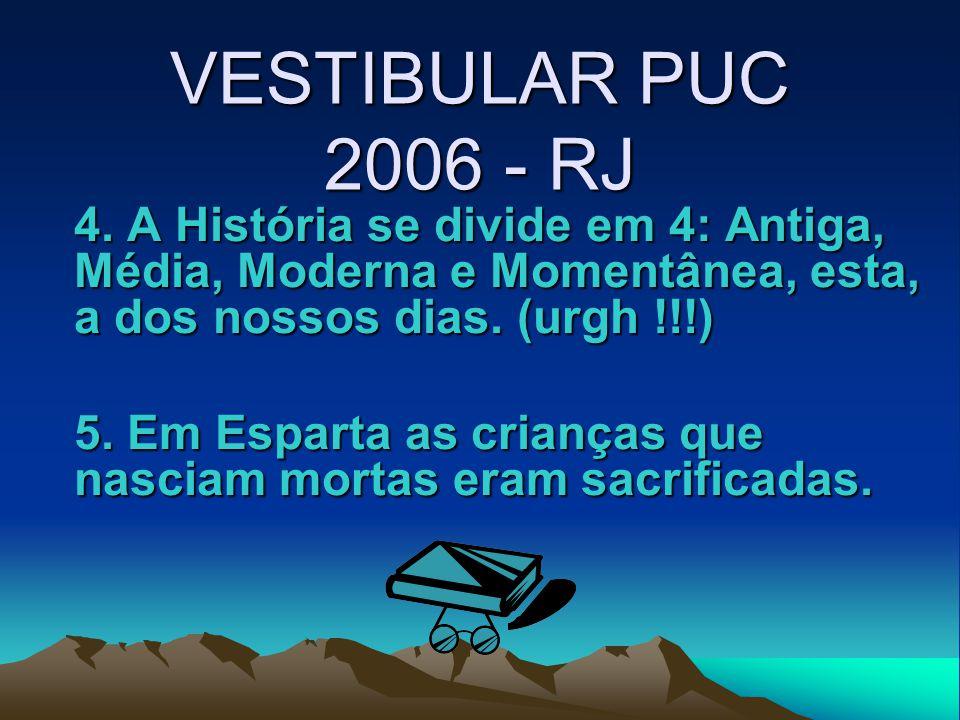 VESTIBULAR PUC 2006 - RJ 4.