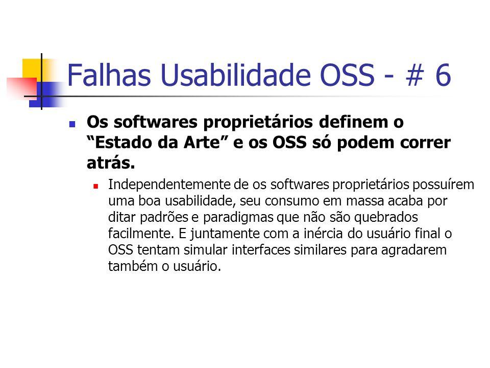 Falhas Usabilidade OSS - # 6 Os softwares proprietários definem o Estado da Arte e os OSS só podem correr atrás.