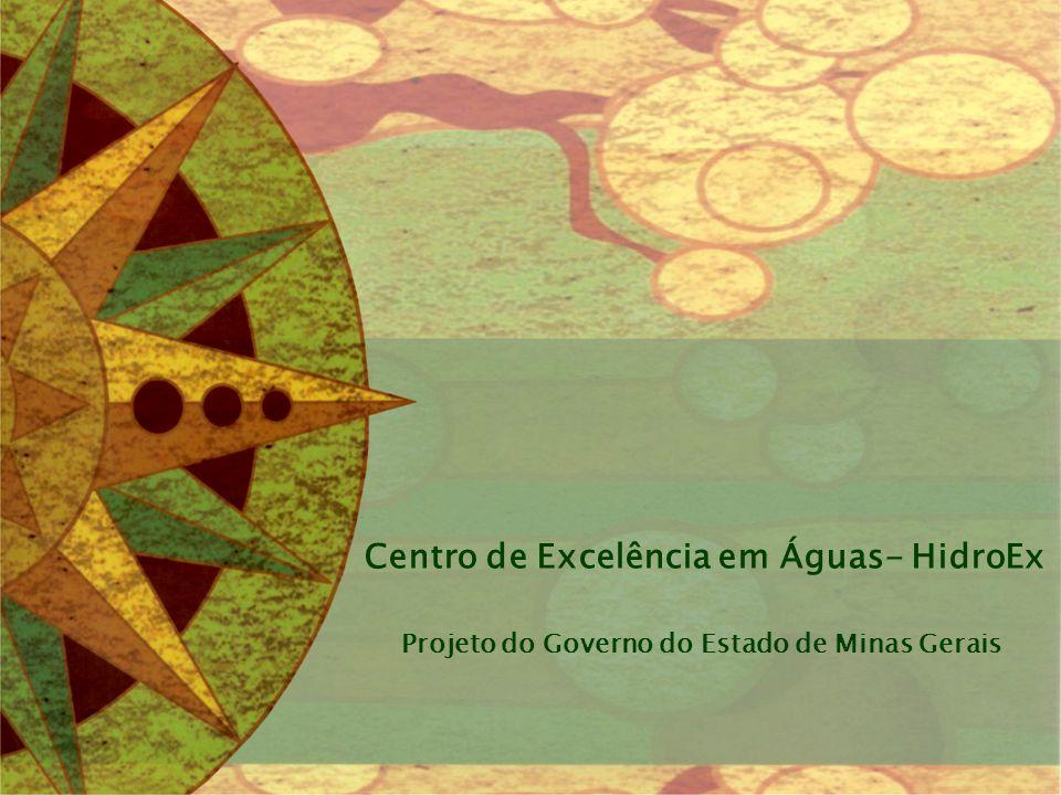 Centro de Excelência em Águas- HidroEx Projeto do Governo do Estado de Minas Gerais