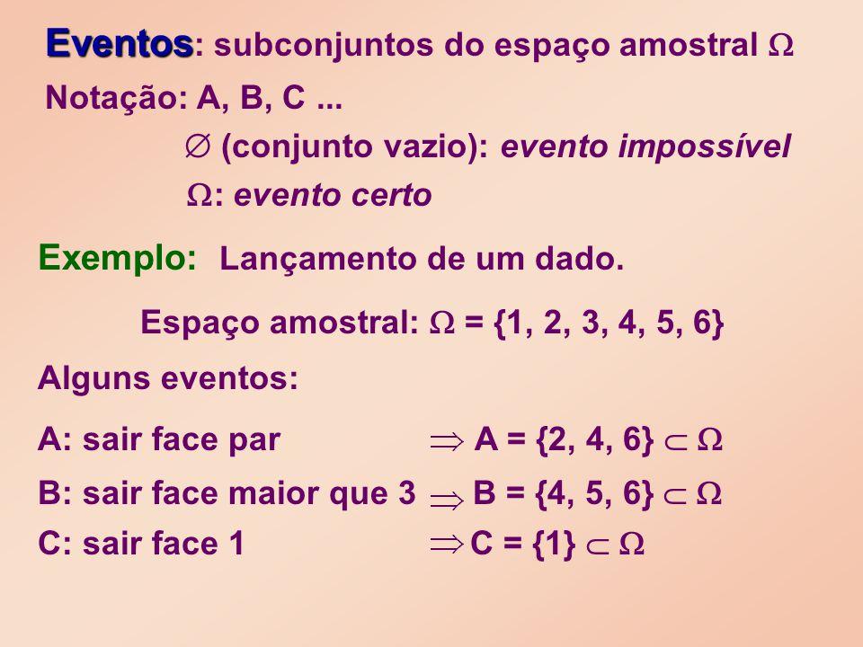 Notação: A, B, C...