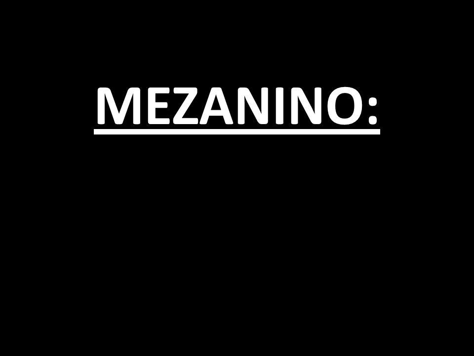 MEZANINO: