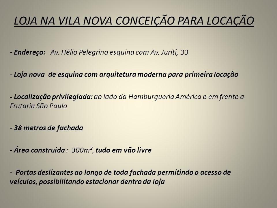 LOJA NA VILA NOVA CONCEIÇÃO PARA LOCAÇÃO - Endereço: Av. Hélio Pelegrino esquina com Av. Juriti, 33 - Loja nova de esquina com arquitetura moderna par
