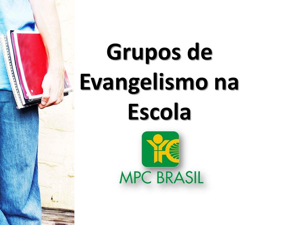 Grupos de Evangelismo na Escola