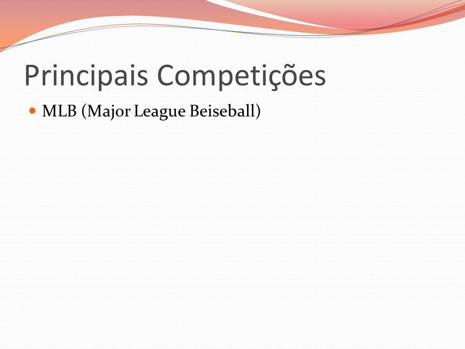 Principais Competições MLB (Major League Beiseball)