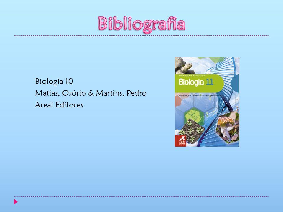 Biologia 10 Matias, Osório & Martins, Pedro Areal Editores