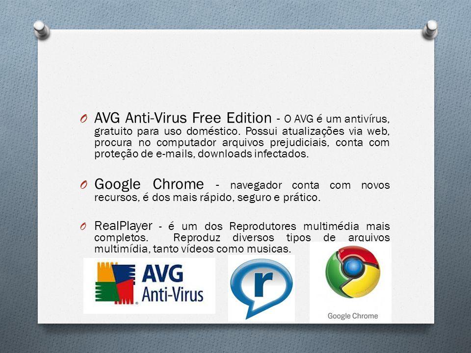 O AVG Anti-Virus Free Edition - O AVG é um antivírus, gratuito para uso doméstico. Possui atualizações via web, procura no computador arquivos prejudi