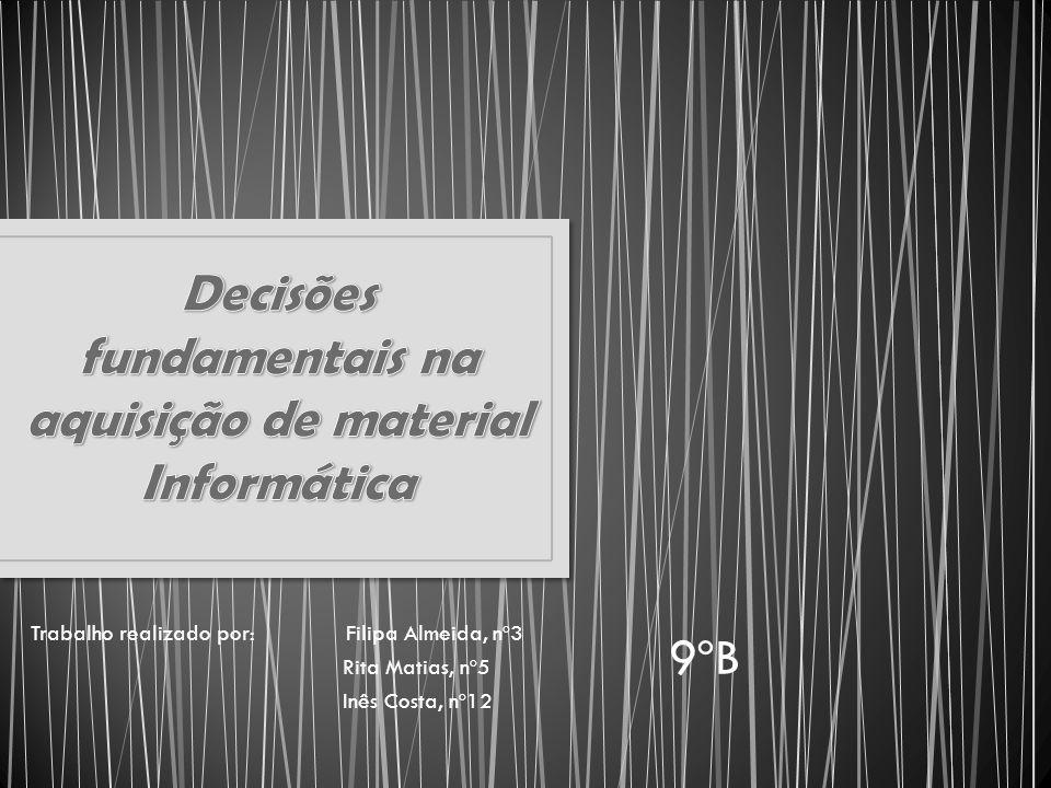 Trabalho realizado por: Filipa Almeida, nº3 Rita Matias, nº5 Inês Costa, nº12 9ºB