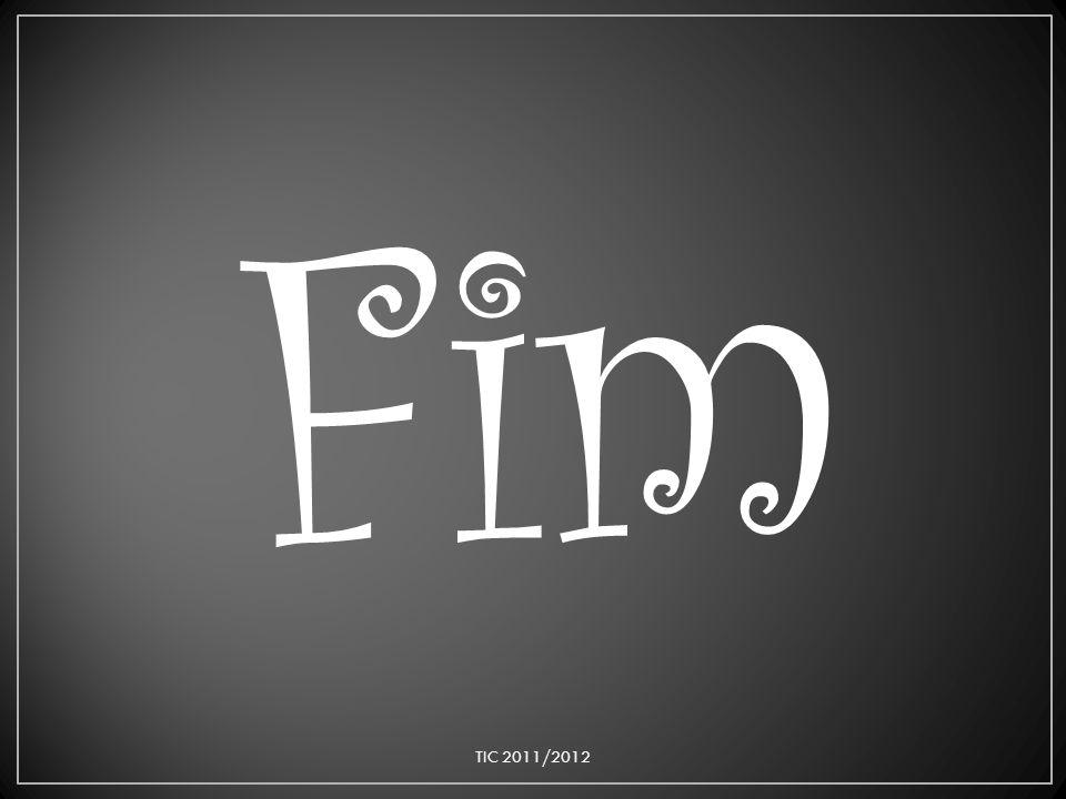Fim TIC 2011/2012