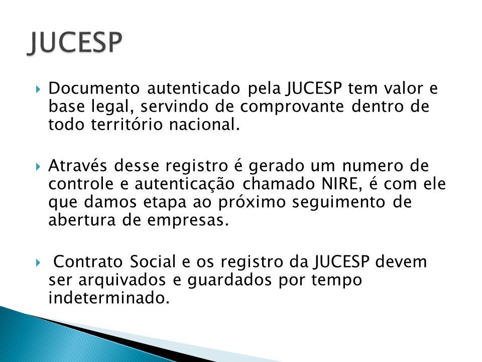 Documento autenticado pela JUCESP tem valor e base legal, servindo de comprovante dentro de todo território nacional.