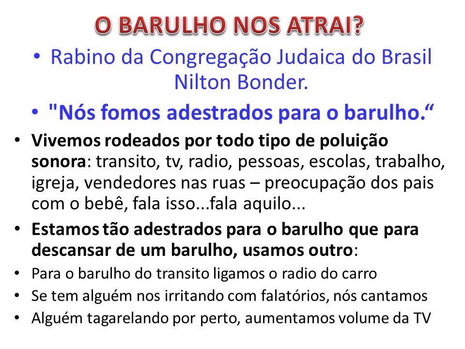 Rabino da Congregação Judaica do Brasil Nilton Bonder.