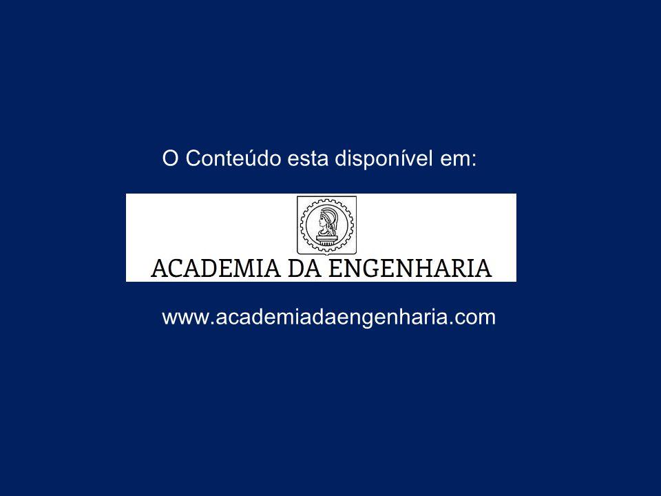 O Conteúdo esta disponível em: www.academiadaengenharia.com