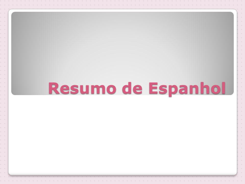 Resumo de Espanhol